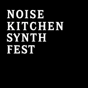 Noise Kitchen Synth Fest - 12-16 czerwca, Brno